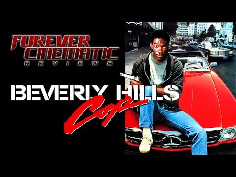 Beverly Hills Cop (1984) - Forever Cinematic Review