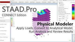 STAAD.Pro CONNECT Edition's Physical Modeler: Apply Loads & Convert To Analytical Model