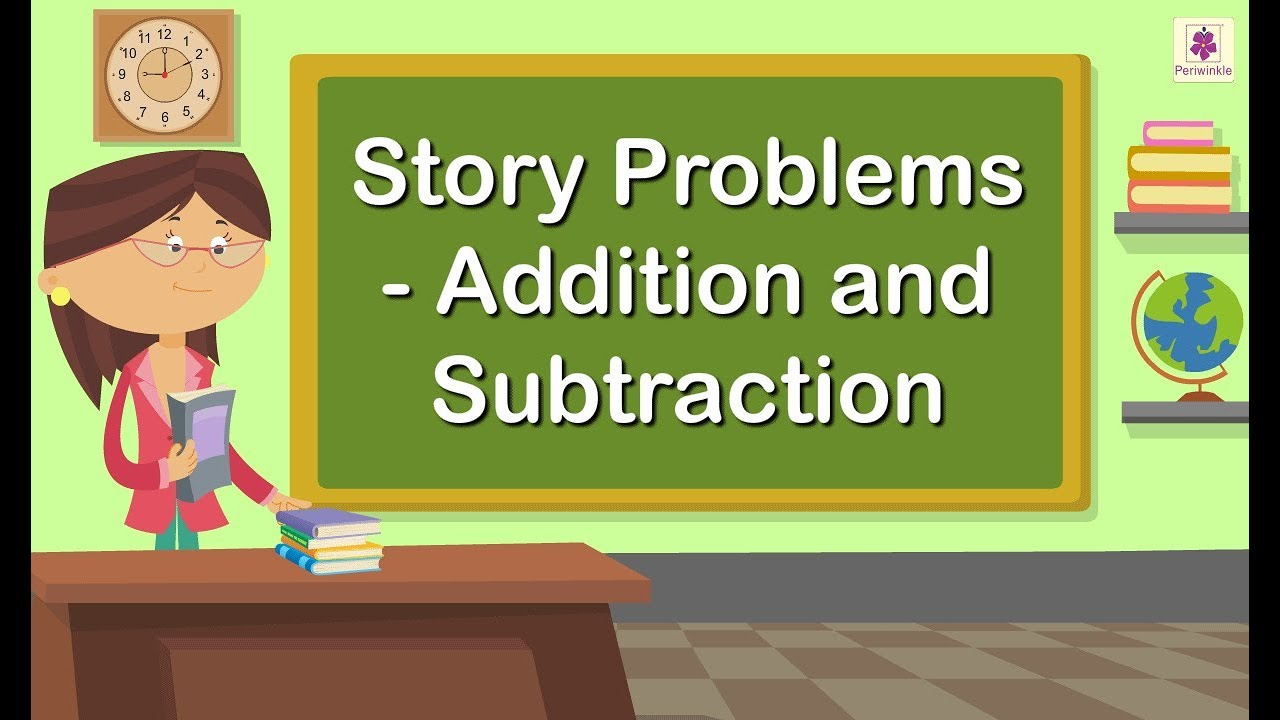 Story Problems - Addition and Subtraction   Maths for Kids   Grade 4    Periwinkle - YouTube [ 720 x 1280 Pixel ]