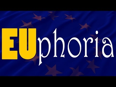 EUphoria - What is the European Union?