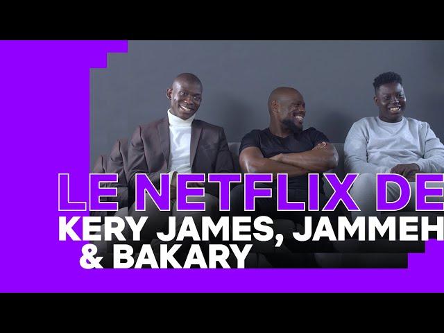 Le Netflix De Kery James Jammeh Diangana Et Bakary