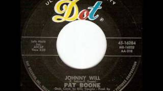 Watch Pat Boone Johnny Will video