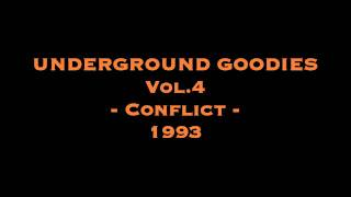 Underground Goodies (Vol.4) - Conflict - 1993 [HQ]