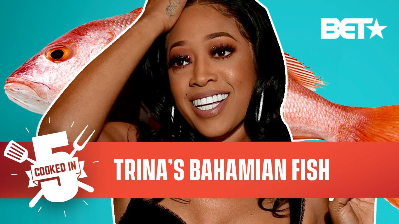 Trina Brings The Miami Heat With Her Caribbean-Style Spicy Fish Recipe   Cooked In 5