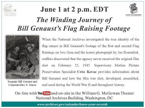 The Winding Journey of Bill Genaust's Flag Raising Footage (2017 June 1)