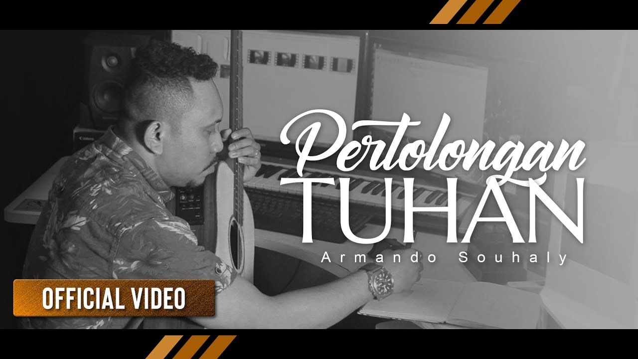 ARMANDO SOUHALY - Pertolongan Tuhan (Official Video)
