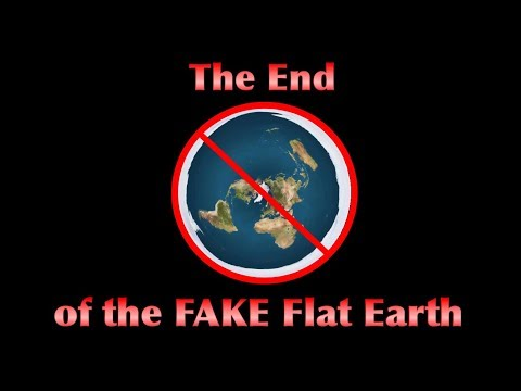 The End of the FAKE Flat Earth thumbnail