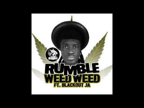 Rumble & Blackout JA - Weed Weed #420 (2017  By Liondub)