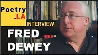 Fred Dewey - Beyond Baroque Literary / Arts Center