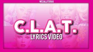 CLAT  Lyrics Video  WECALLITDRAG