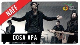 Video NaFF - Dosa Apa | VC Trinity download MP3, 3GP, MP4, WEBM, AVI, FLV September 2018