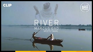 📺 Marcus Gad Meets Tamal - River [Official Video]