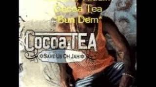 Cocoa Tea- Bun Dem-Lecturer Riddim