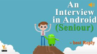 Senior Android Interview