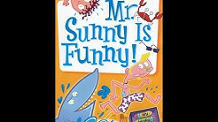 Mr. Sunny Is Funny (My Weird School Daze)