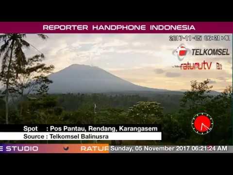 Bali Volcano : Mount Agung – Gunung Agung update real time 05112017