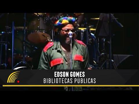 Edson Gomes - Bibliotecas Públicas - Salvador Bahia Ao Vivo
