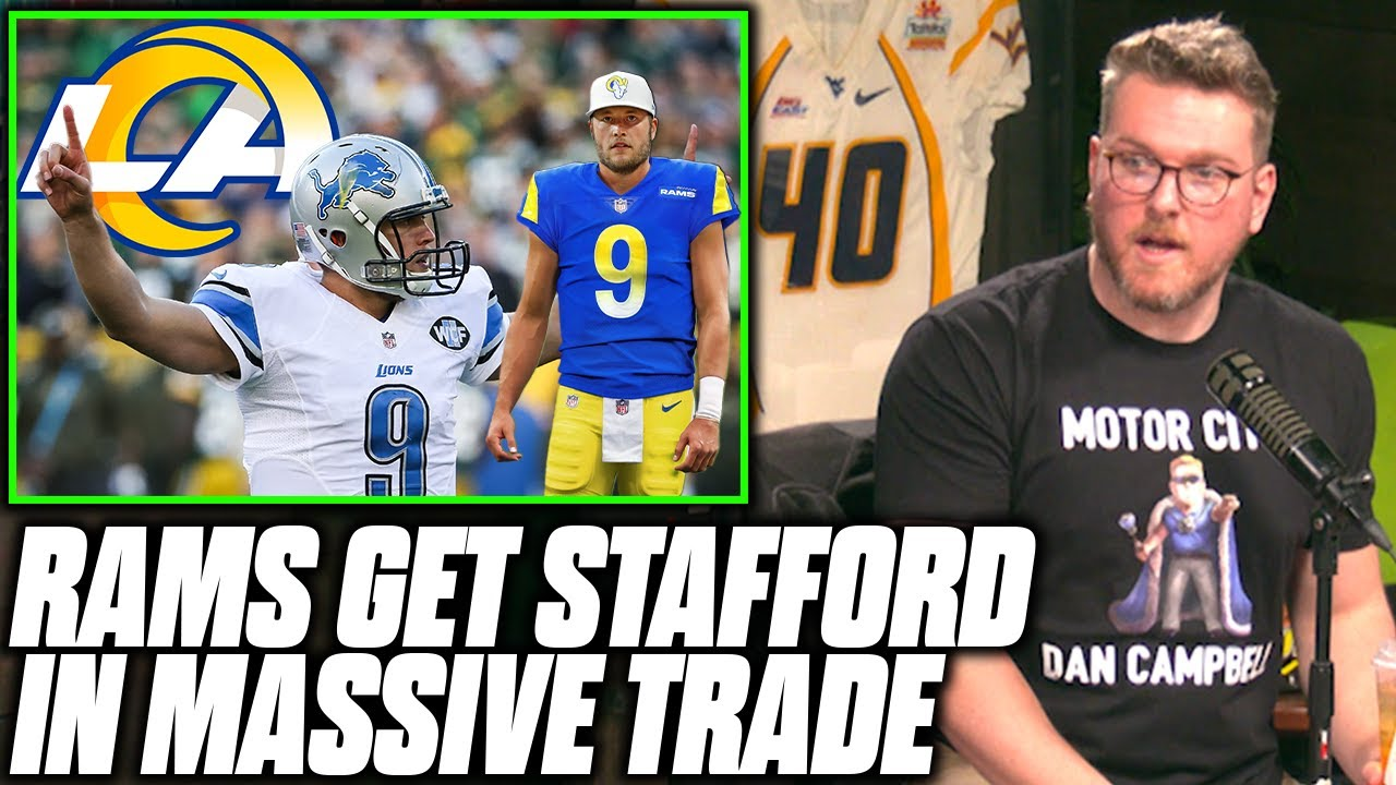 Download Pat McAfee Reacts To Matthew Stafford To The Rams In MASSIVE Trade
