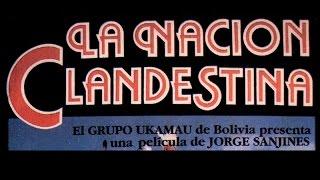 La Nación Clandestina - Trailer
