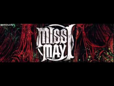 Miss May I - Hey Mister
