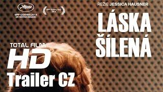 Láska šílená (2014) CZ HD trailer