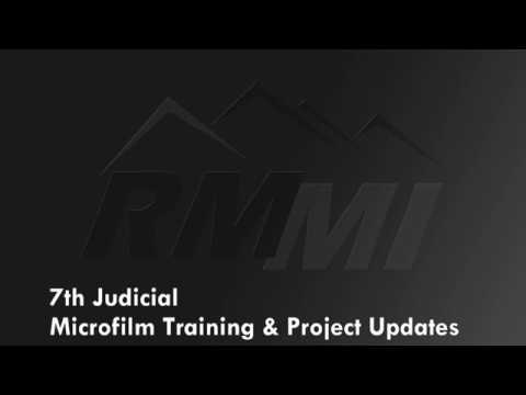 7th Judicial Microfilm Training