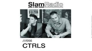 #SlamRadio - 056 - CTRLS