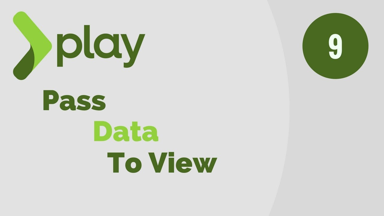Play Framework Tutorial # 9 | Create and Pass Data to Views in Play Framework