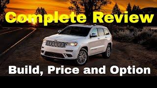 2018 Jeep Grand Cherokee Summit w/5.7L HEMI V8 Engine Configuration - Build & Price Review