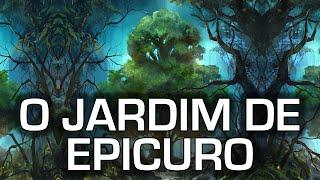 O Jardim de Epicuro - A Felicidade