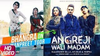 Angreji Wali Madam | Bhangra | Kulwinder Billa | Dr Zeus | Shipra Goyal Ft Wamiqa Gabbi