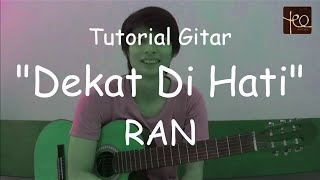 Akustik Gitar - Belajar Lagu (Dekat di Hati - RAN)
