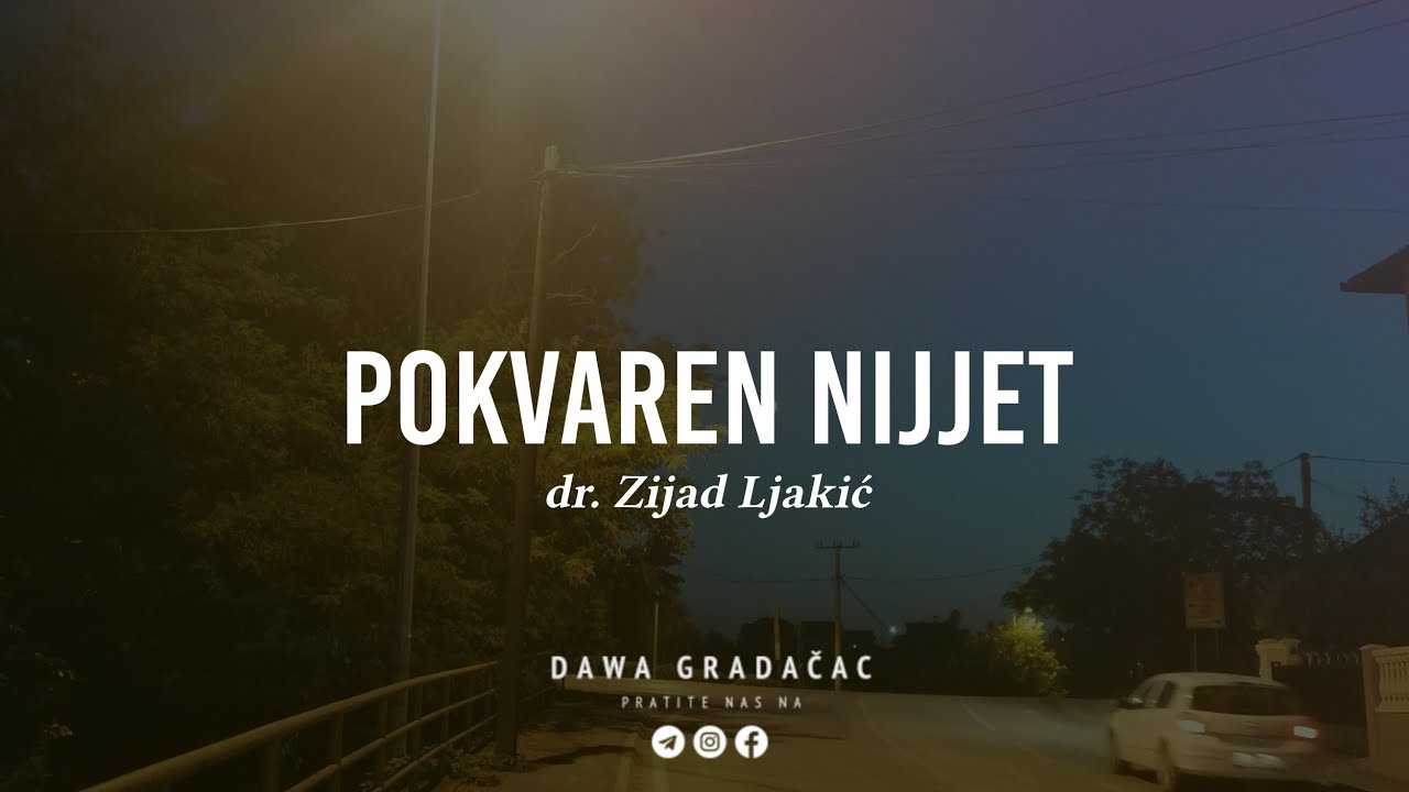 Download POKVAREN NIJJET - dr. Zijad Ljakić