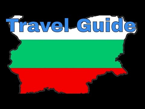 Bulgaria travel guide