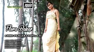 FLORA BAKAR Ambis Pengeransing  OFFICAL MUSIC VIDEO