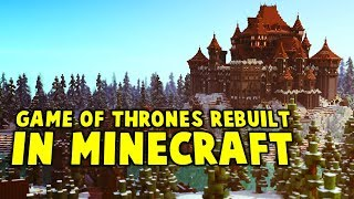 All Of Westeros Recreated In Minecraftand39s Game Of Thrones Server