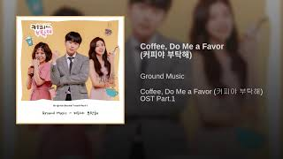 Ground music – coffee, please ost part.1