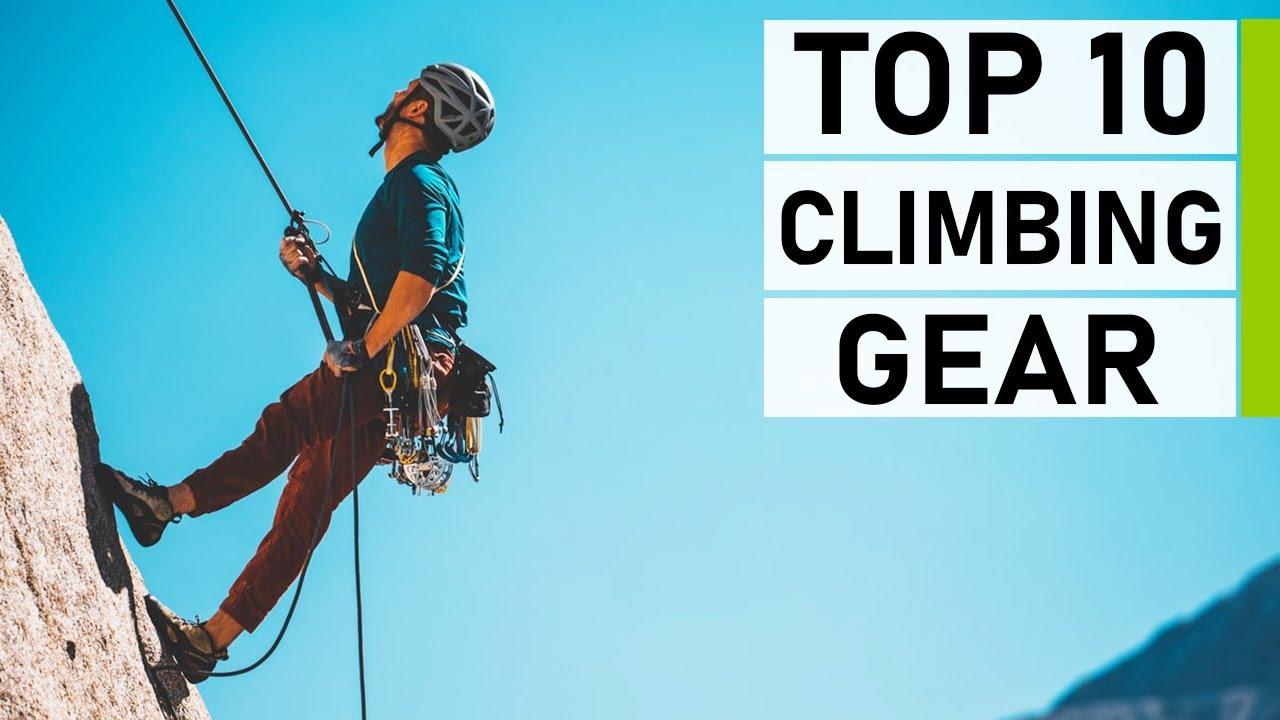 Top 10 Best Climbing Gear Essentials