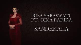 Risa Saraswati ft. Rika Rafika - Sandekala Lirik
