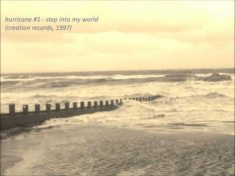 Hurricane #1  Step Into My World Creation Records