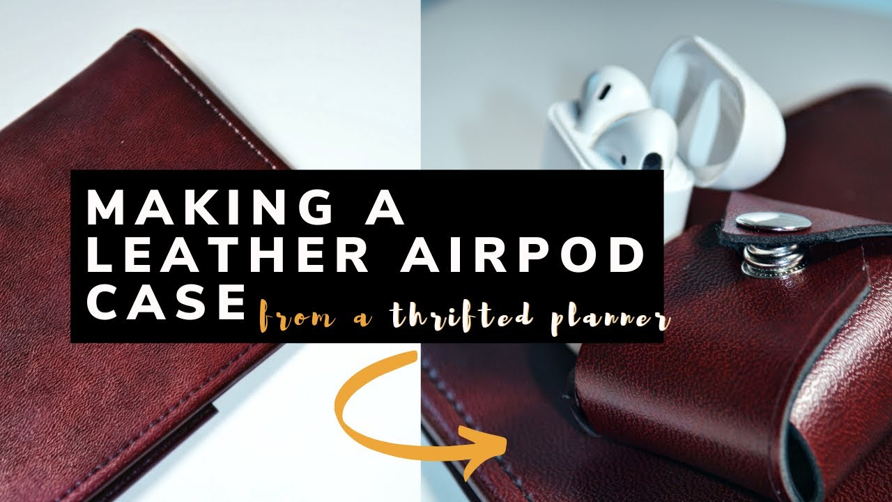 Making a Leather Airpod Case from a Thrifted Planner // Thrift Flip under $5!