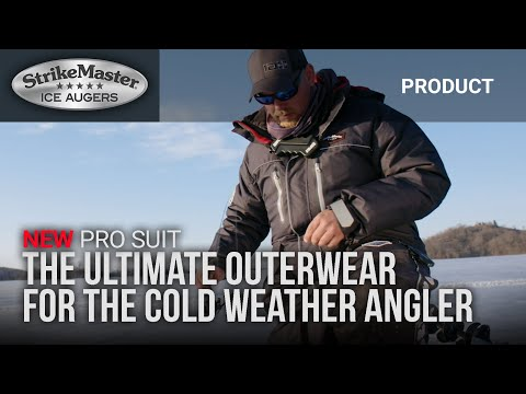 NEW StrikeMaster® Pro Suit.  The Ultimate Ice Fishing Outerwear.