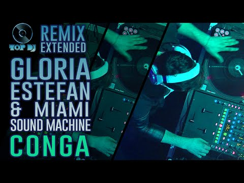 Gloria Estefan & Miami Sound Machine - Conga REMIX by Damianito | TOP DJ 2015