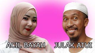 ACIL BAYAH vs JULAK ATUI