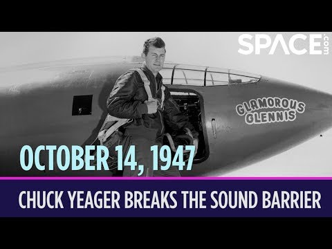 Otd In Space Oct 14 Chuck Yeager Breaks The Sound Barrier Youtube