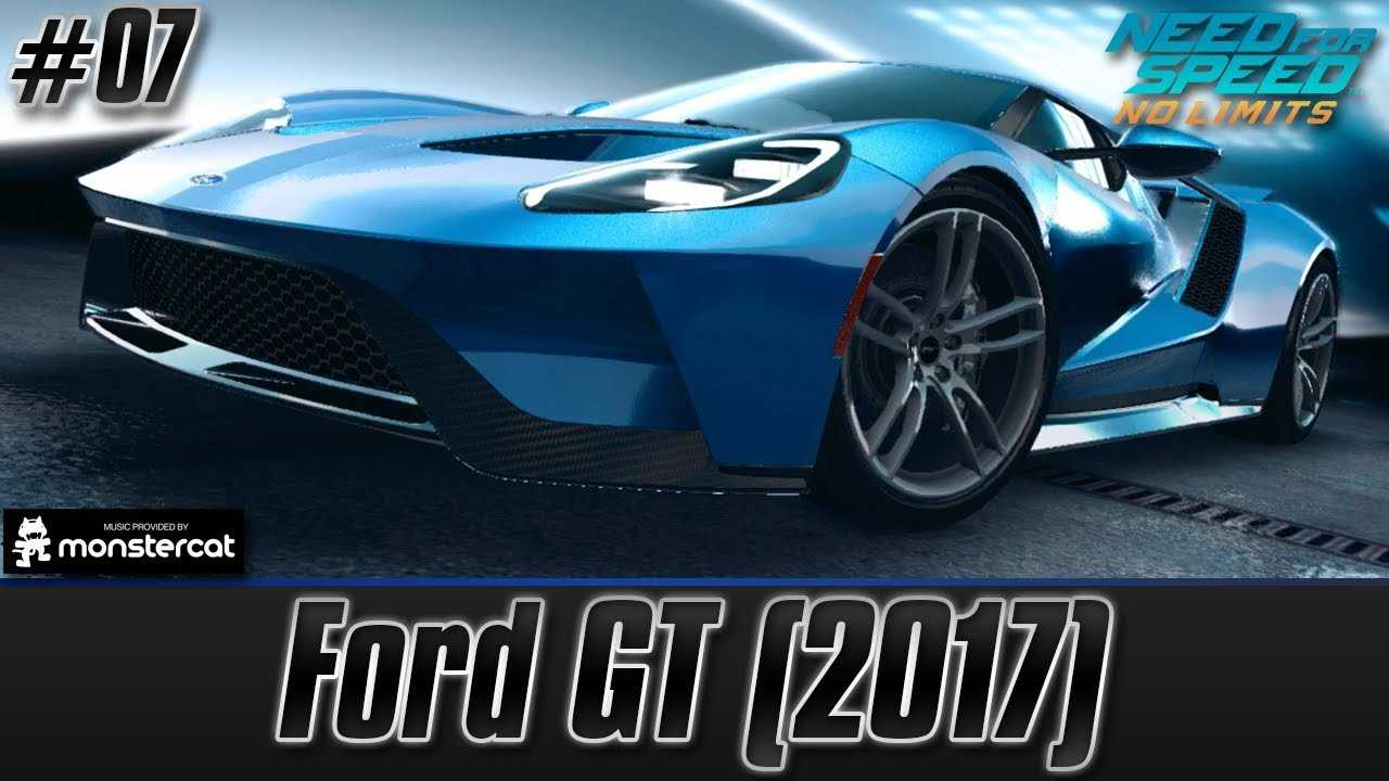 Need For Speed No Limits: Ford GT (2017) | Lights, Camera, Traction ...