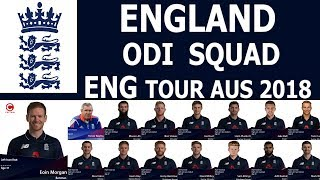 ENGLAND Cricket Team ODI SQUAD For 5 Match One Day Series Against Austrialia 2018