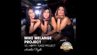 Mike Melange vs. H@ppy Tunez Project - Another Night (Deep Melange Edit)