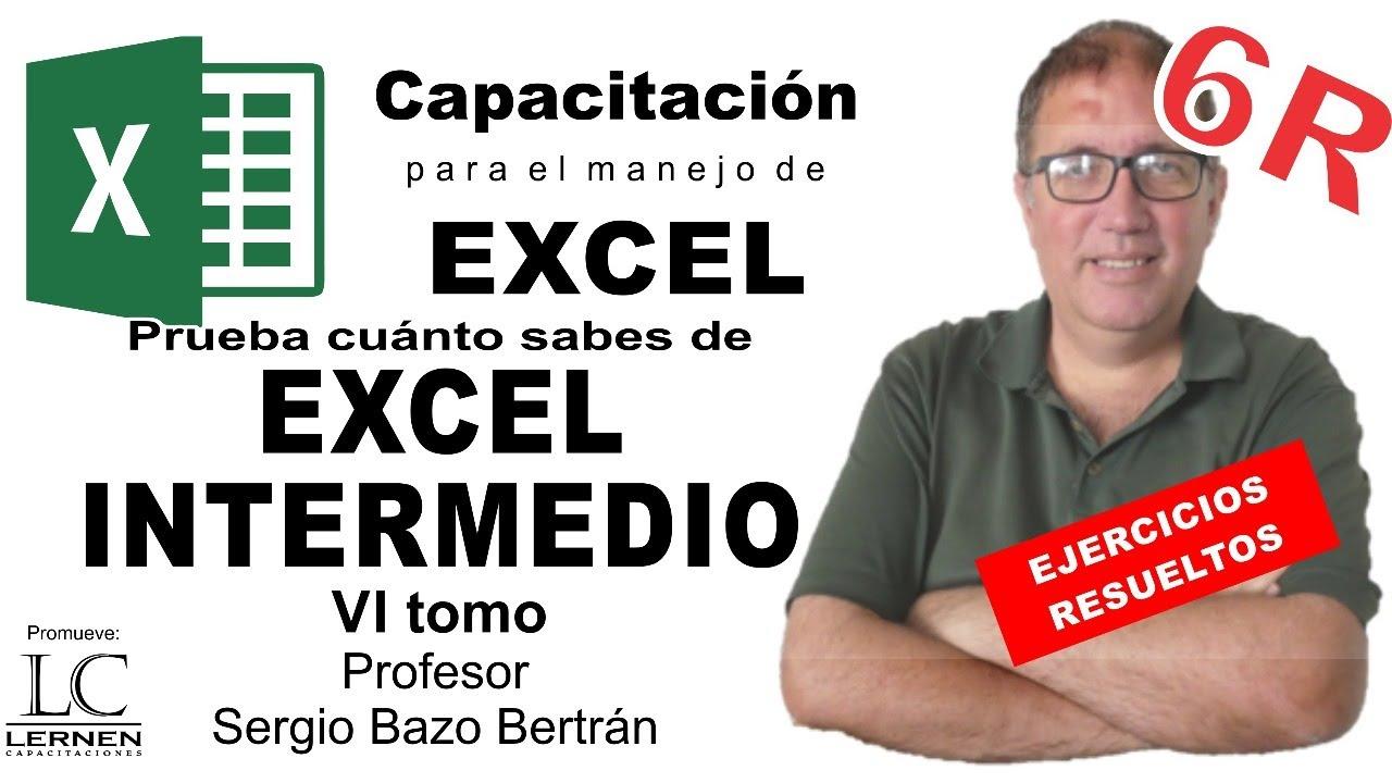 Prueba CUÁNTO SABES de EXCEL INTERMEDIO - Tomo VI - Solución