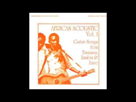 African Acoustic Vol. 1 - Guitar Songs from Tanzania, Zambia & Zaire